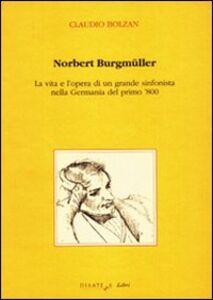 Norbert Burgmüller. La vita e l'opera di un grande sinfonista nella Germania del primo 800