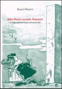 Dalla musica secondo Mansueto. Le composizioni di Viezzer nel secolo XXI