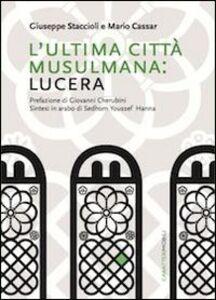 L' ultima città musulmana: Lucera