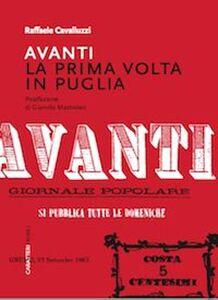 «Avanti». La prima volta in Puglia