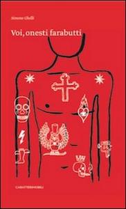 Libro Voi, onesti farabutti Simone Ghelli