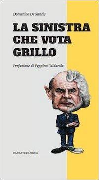 La sinistra che vota Grillo