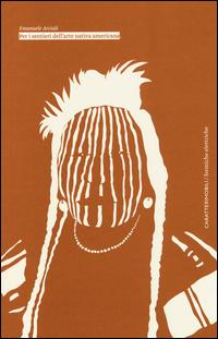 Per i sentieri dell'arte nativa americana