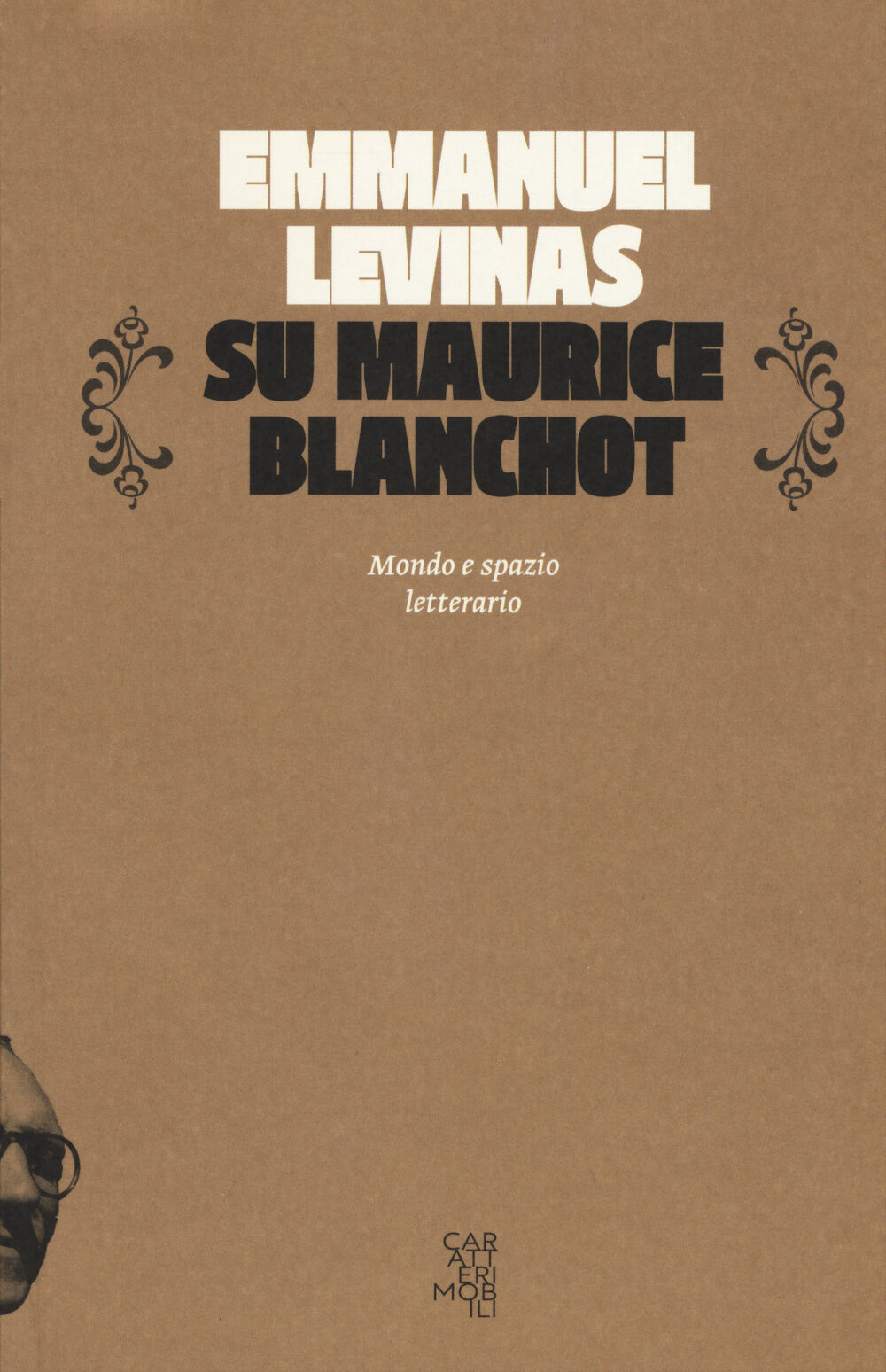 Su Maurice Blanchot. Mondo e spazio letterario