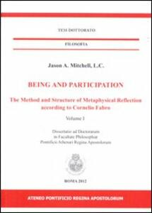 Being and participation. The method and structure of metaphysical reflection according to Cornelio Fabro