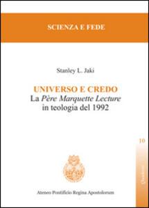 Universo e credo. La père Marquette lecture in teologia del 1992