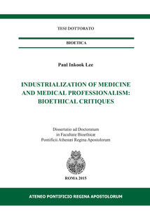 Industrialization of medicine and medical. Bioetical critiques