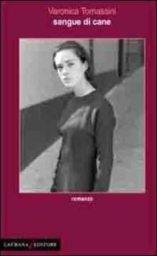 Sangue di cane - Veronica Tomassini - copertina