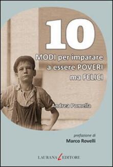10 modi per imparare a essere poveri ma felici - Andrea Pomella - copertina