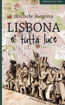 Lisbona è tutta luce.pdf