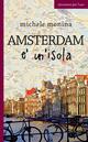 Amsterdam è un'isola