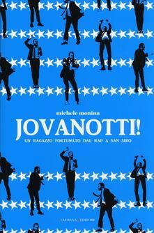 Steamcon.it Jovanotti! Un ragazzo fortunato dal rap a San Siro Image