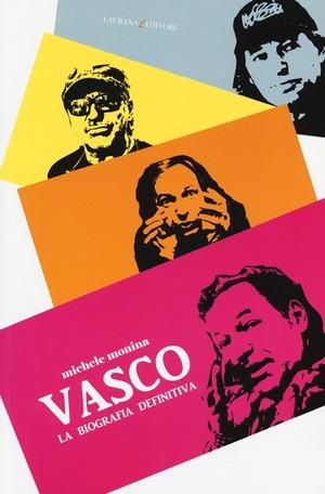 Vasco. La biografia definitiva