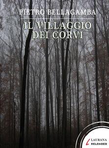 Ebook villaggio dei corvi Bellagamba, Pietro