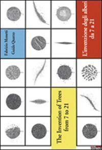 L' invenzione degli alberi da 7 a 21. Ediz. italiana e inglese