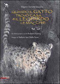 Quando il gatto trovò casa e il leopardo le macchie