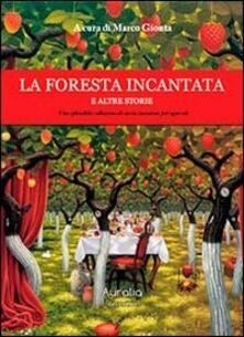 Antondemarirreguera.es La foresta incantata e altre storie Image