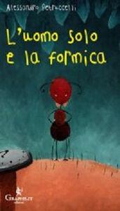 L' uomo solo e la formica