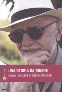 Una storia da ridere. Breve biografia di Mario Monicelli. DVD. Con libro
