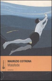 Malafede - Maurizio Cotrona - copertina