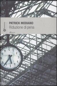 Riduzione di pena - Patrick Modiano - copertina
