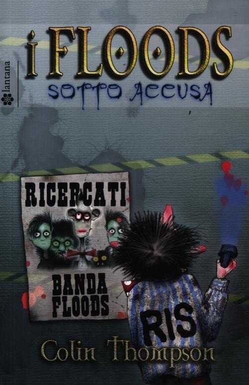 Sotto accusa. I Floods. Vol. 5