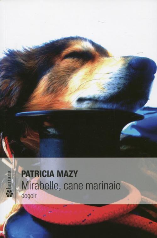 Mirabelle, cane marinaio