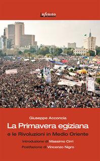 La primavera egiziana e le rivoluzioni in Medio Oriente