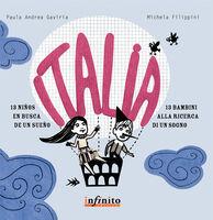 Italia. Tredici bambini alla ricerca di un sogno