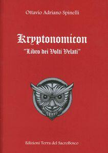 Kryptonomicon. Libro dei volti velati