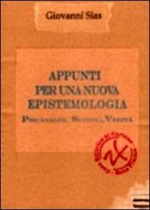 Appunti per una nuova epistemologia. Psicanalisi, scienza, verità