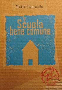 Scuola bene comune. Processi partecipativi nella comunità scolastica
