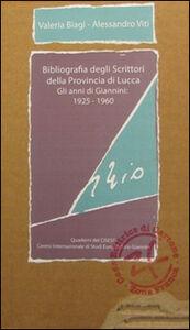 Bibliografia degli scrittori della provincia di Lucca. Gli anni di Giannini. 1925-1960. Parte prima