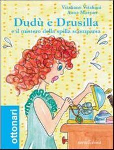 Dudù e Drusilla e il mistero della spilla scomparsa