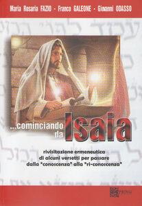 Cominciando da Isaia. Rivisitazione ermeneutica di alcuni versetti per passare dalla «conoscenza» alla «riconoscenza»