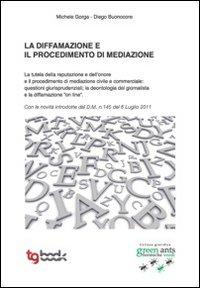 La diffamazione e il procedimento di mediazione