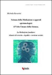 Scienza della mediazione e approdi epistemologici. Il volto umano della scienza
