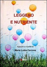 Leggero e nutriente