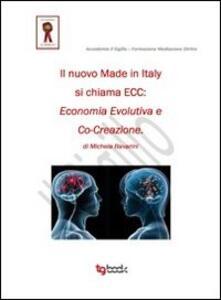 Il nuovo made in Italy si chiama ECC economia evolutiva e co-creazione