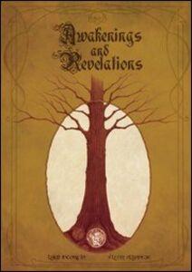 Awakenings and revalations