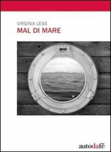 Mal di mare - Virginia Less - copertina
