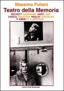 Libro Teatro della memoria Massimo Puliani