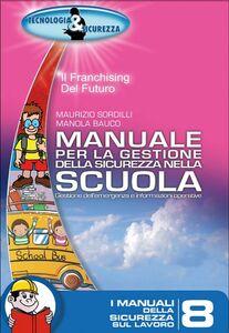 Manuale per la gestione della sicurezza nella scuola