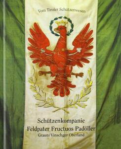 Schützenkompanie Feldpater Fructuos Padoller