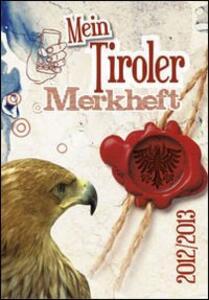 Mein Tiroler Merkheft 2012-2013. Con adesivi