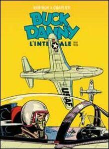 Buck Danny. L'integrale (1951-1953)