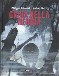 Grida nella nebbia. Vol. 1: la spada di Gaia.