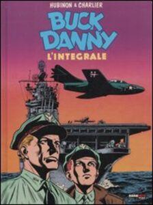 Buck Danny. L'integrale (1953-1955)