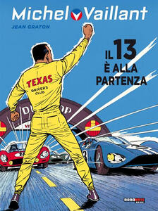 Il 13 è alla partenza. Michel Vaillant