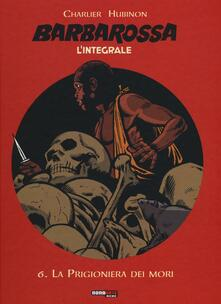 Nicocaradonna.it La prigioniera dei mori. Barbarossa. L'integrale. Vol. 6 Image